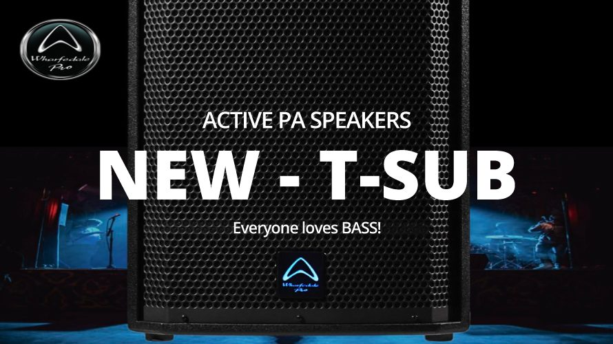 【wharfedale-pro】パワードSubWoofer T-Sub-AX15B登場