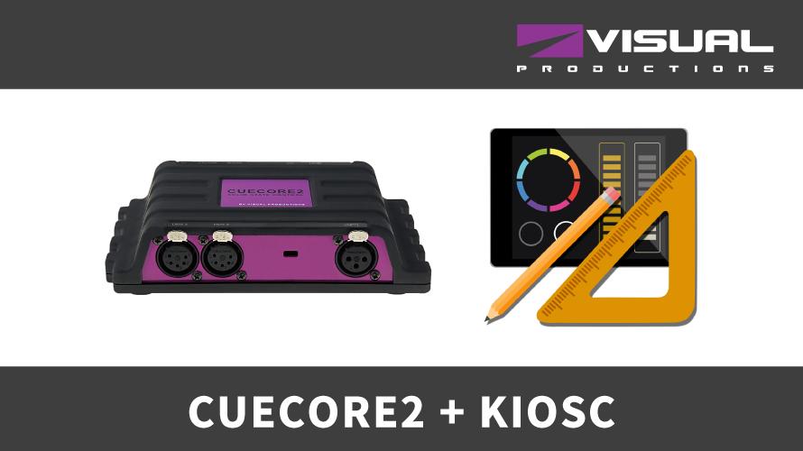 【Visual Productions】 CUECORE2, KIOSC導入事例