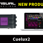 【VISUAL PRODUCTIONS】新製品Cuelux2発表
