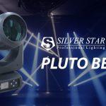 PLUTOシリーズに新たな兄弟が仲間入り!!SILVER STAR 【PLUTO BEAM】