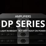 Wharfedale-pro DP Series パワーアンプのご紹介 vol.2