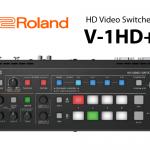 Roland コンパクトスイッチャー 【V-1HD+ 】販売開始のお知らせ
