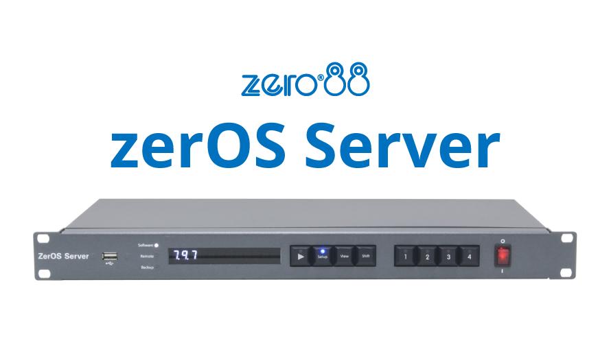 zero88新製品 ZerOS搭載照明制御システム【zerOS Server】登場