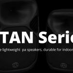 価格改定したWharfedale Pro 【Titan-Series】を改めてご紹介