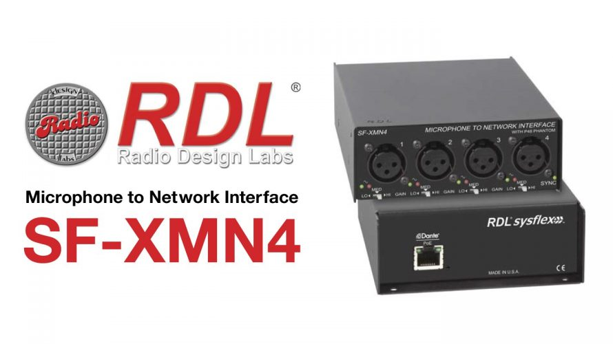 Dante対応オーディオネットワークインターフェイス【 RDL / SF-XMN4】のご紹介