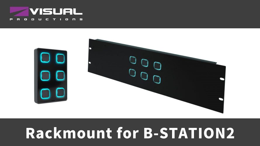 【Visual Productions】B-Station2用ラックマウントとカラープレートのご紹介。